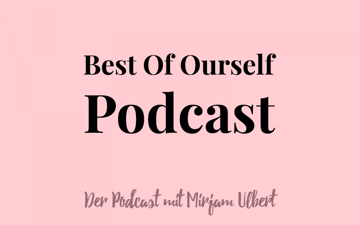 Best Of Ourself Podcast